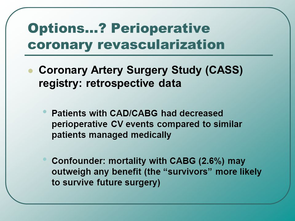 Options… Perioperative coronary revascularization