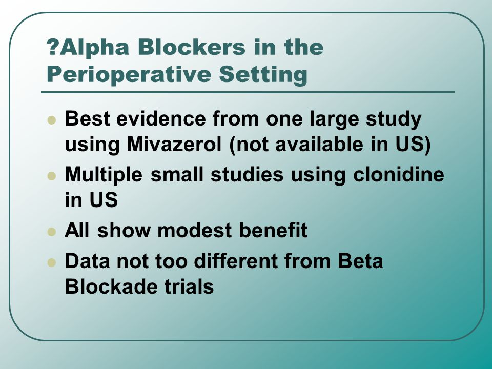 Alpha Blockers in the Perioperative Setting
