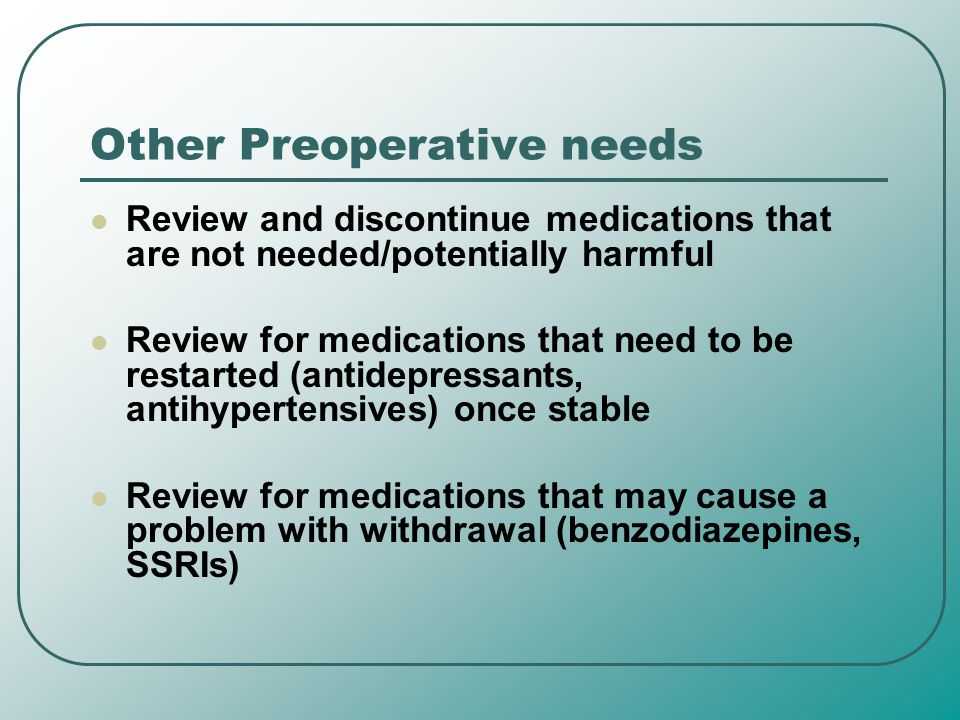 Other Preoperative needs