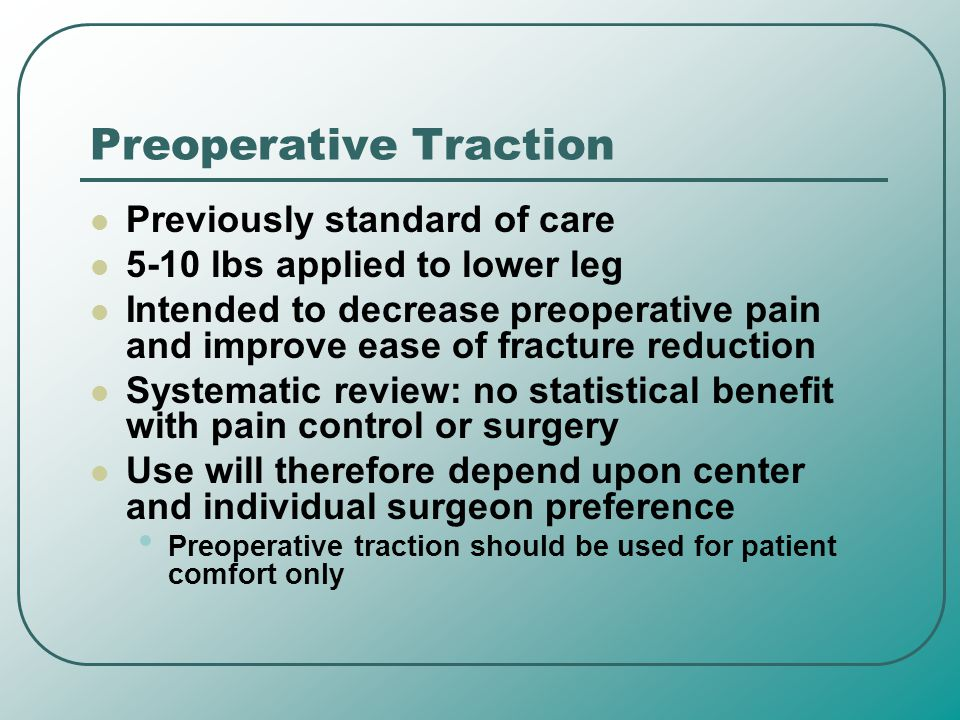 Preoperative Traction