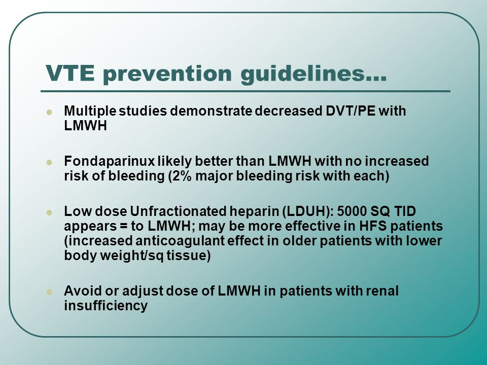 VTE prevention guidelines…