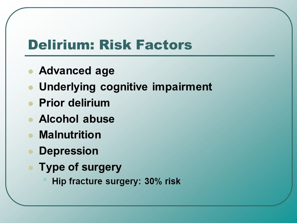 Delirium: Risk Factors