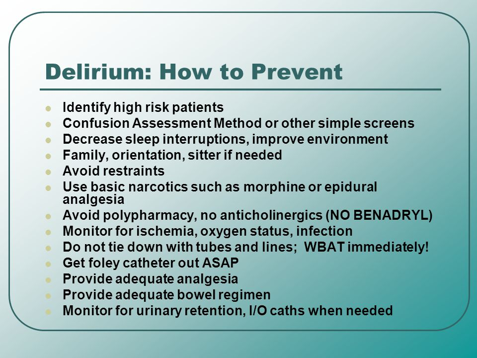 Delirium: How to Prevent