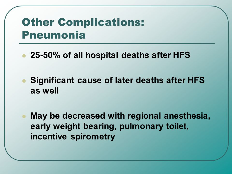 Other Complications: Pneumonia