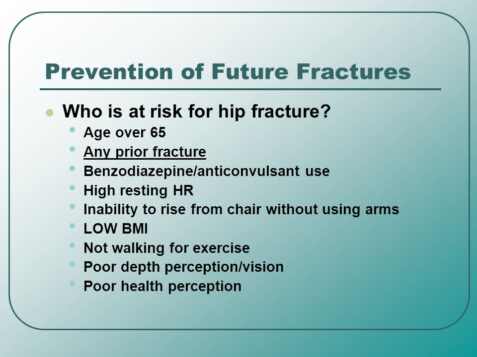 Prevention of Future Fractures
