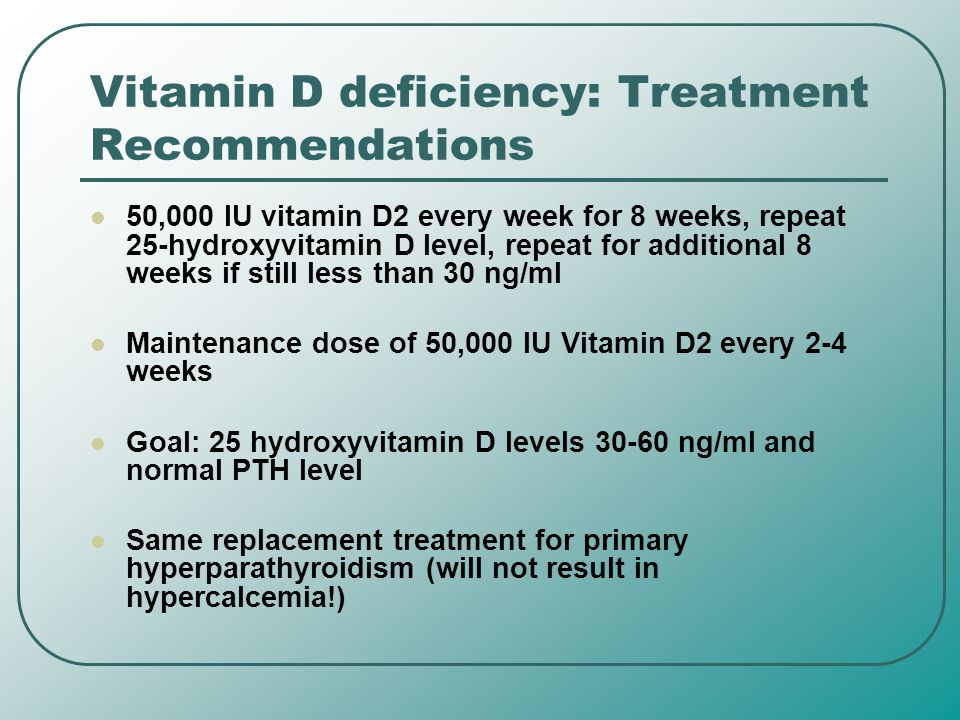 Vitamin D deficiency: Treatment Recommendations