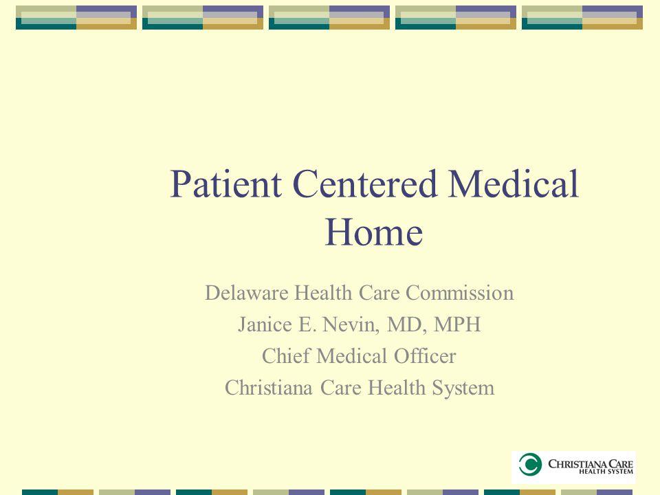 Pt centered medical home model