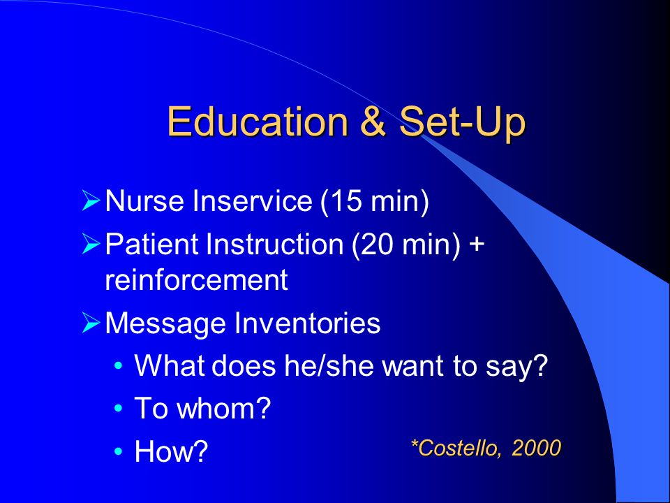Education & Set-Up Nurse Inservice (15 min)