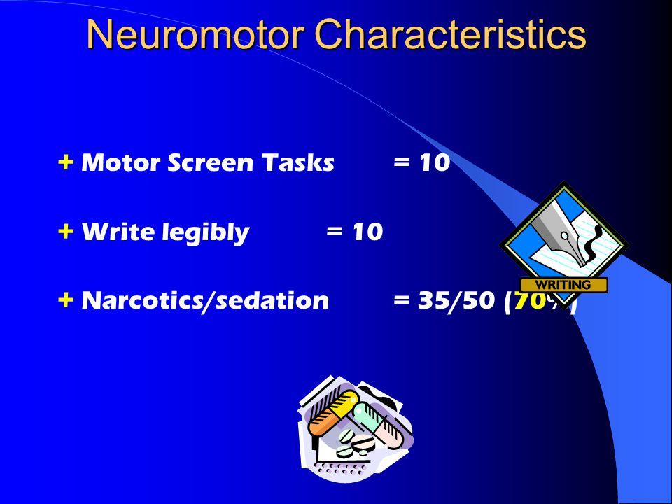 Neuromotor Characteristics