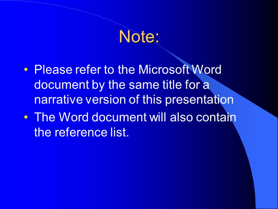 Note: Please refer to the Microsoft Word document by the same title for a narrative version of this presentation.