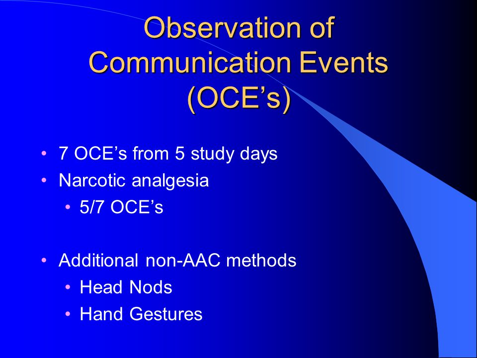 Observation of Communication Events (OCE's)