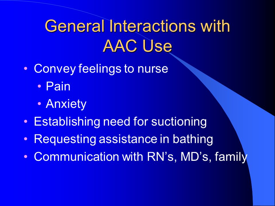 General Interactions with AAC Use