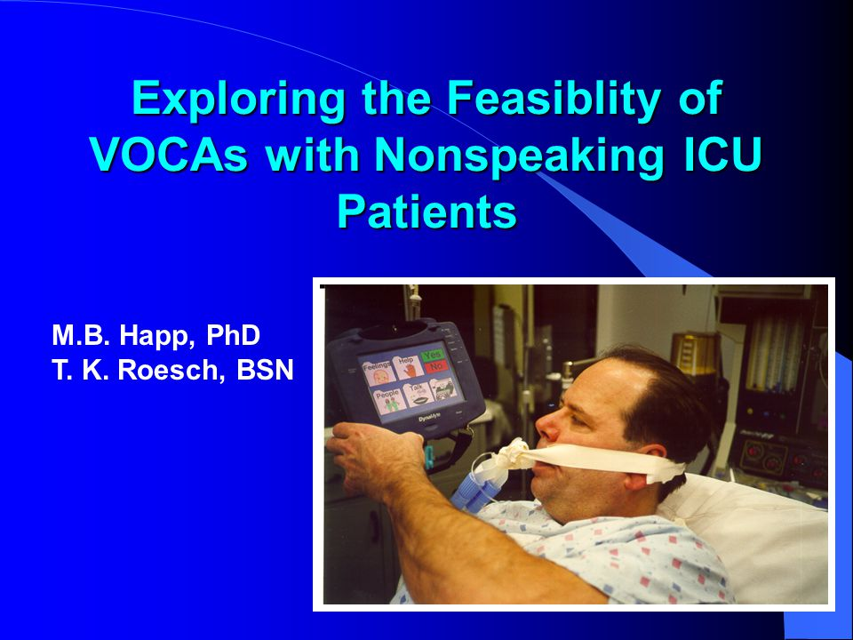 Exploring the Feasiblity of VOCAs with Nonspeaking ICU Patients