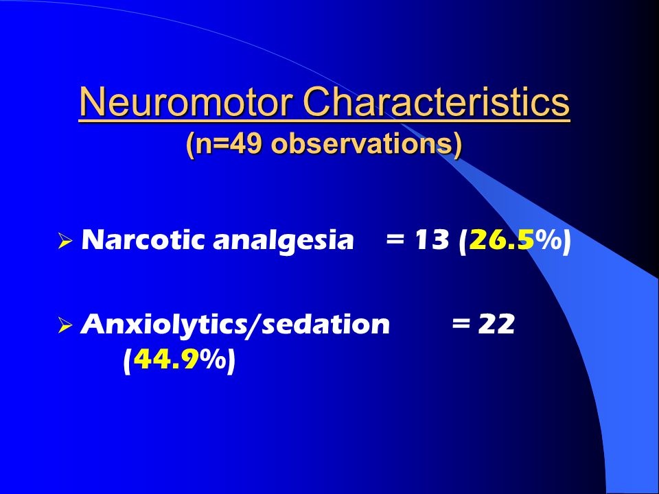 Neuromotor Characteristics (n=49 observations)