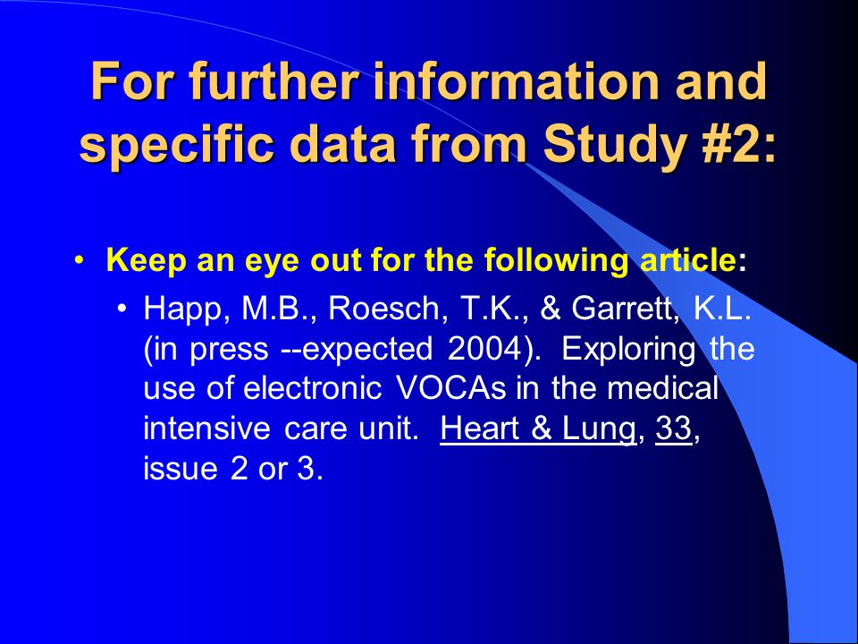 For further information and specific data from Study #2: