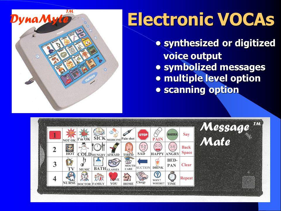 • synthesized or digitized