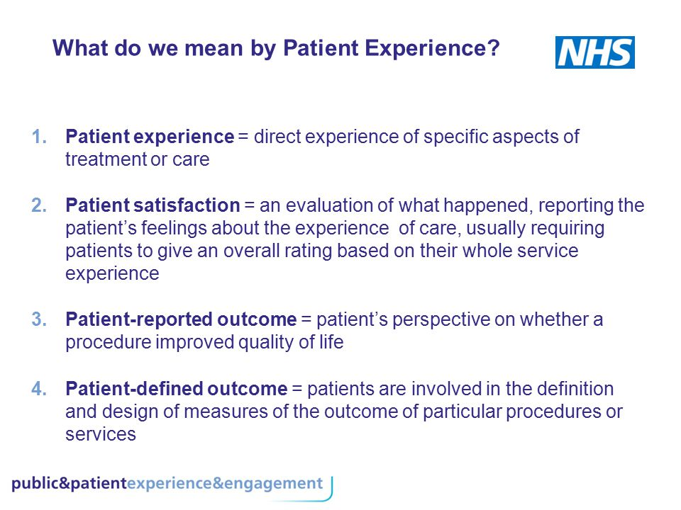 What do we mean by Patient Experience