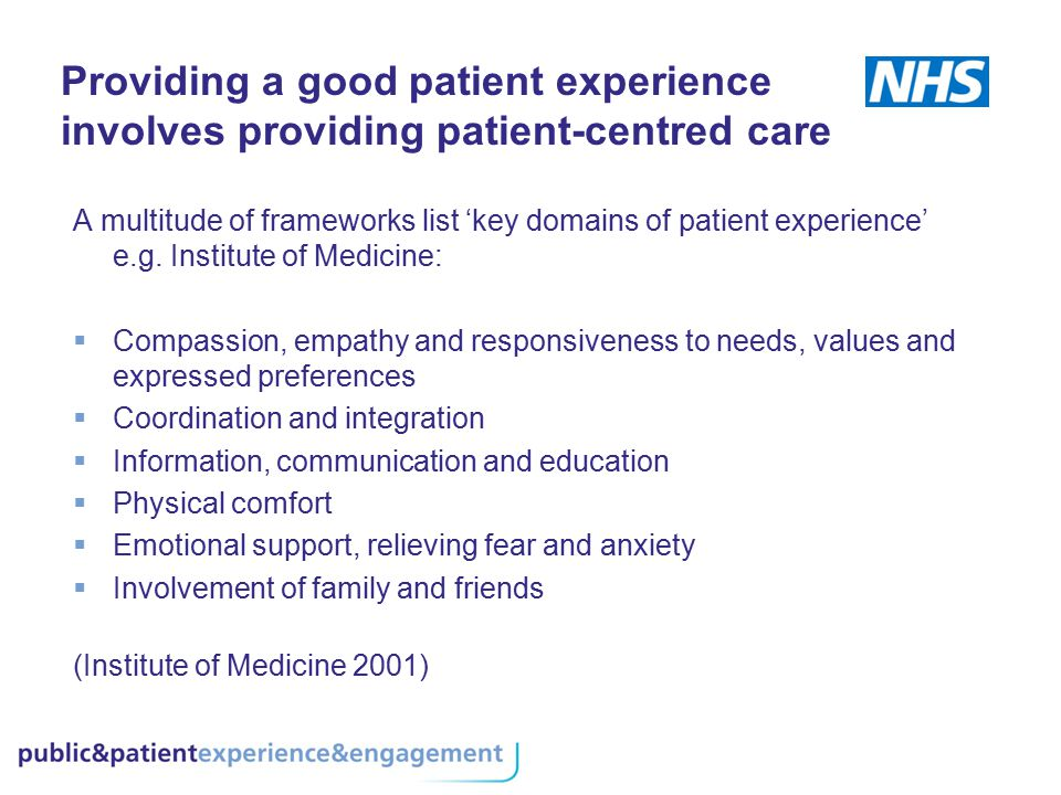Providing a good patient experience involves providing patient-centred care