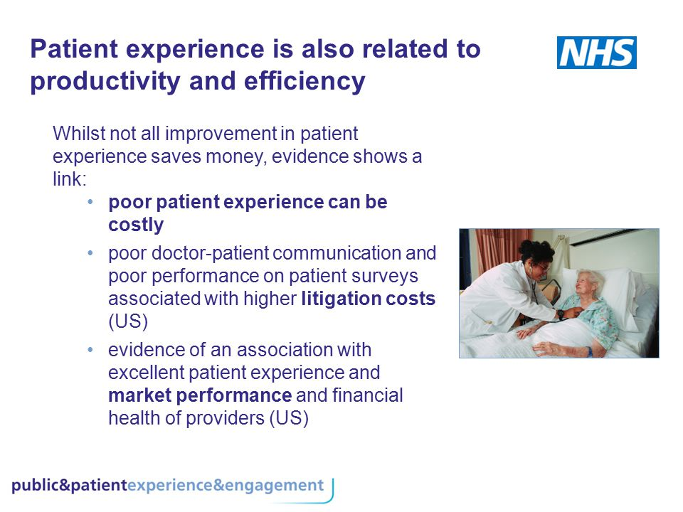 Patient experience is also related to productivity and efficiency