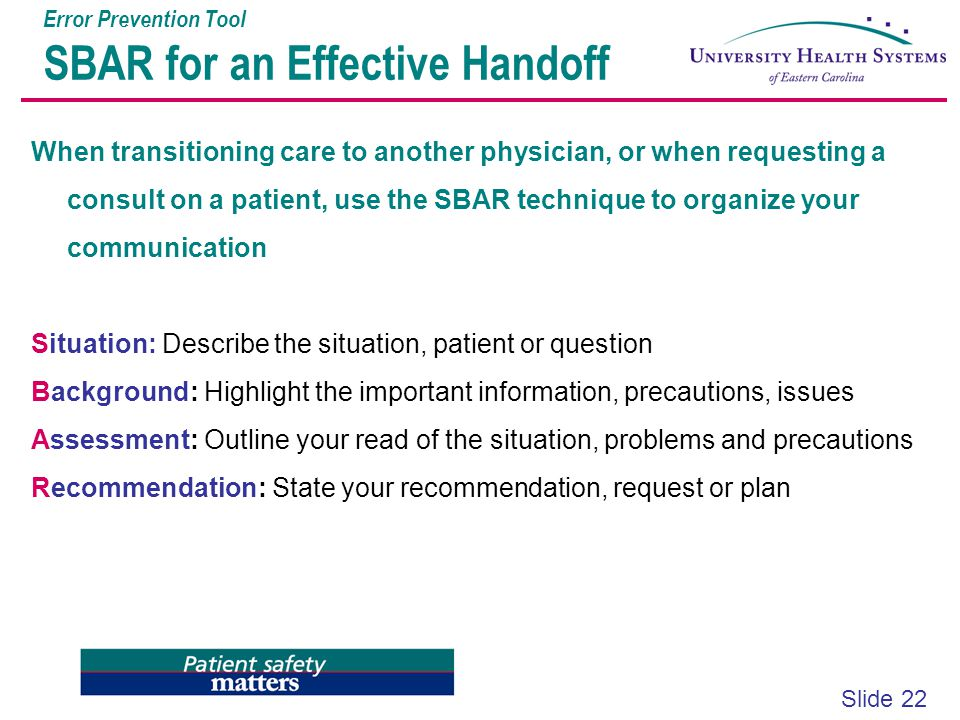 Error Prevention Tool SBAR for an Effective Handoff