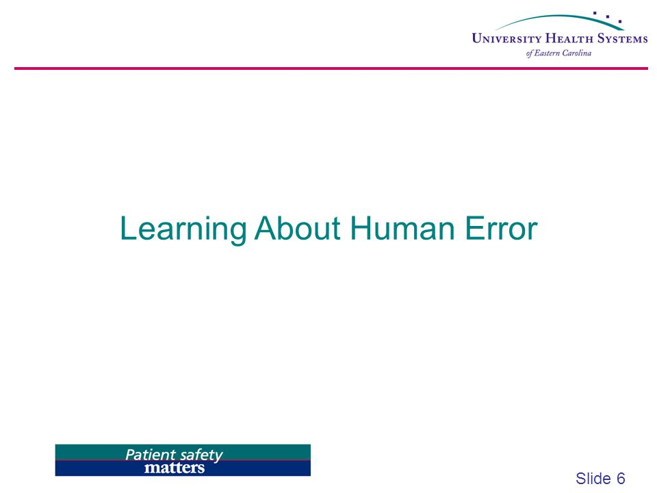Learning About Human Error