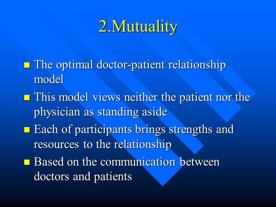 2.Mutuality The optimal doctor-patient relationship model