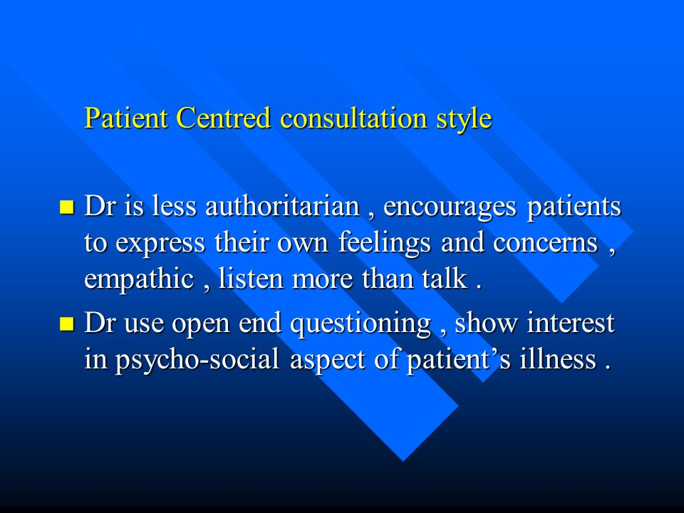 Patient Centred consultation style