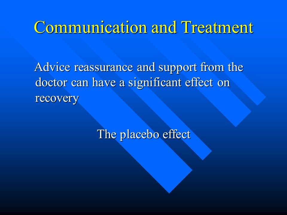 Communication and Treatment