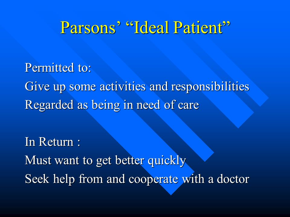 Parsons' Ideal Patient