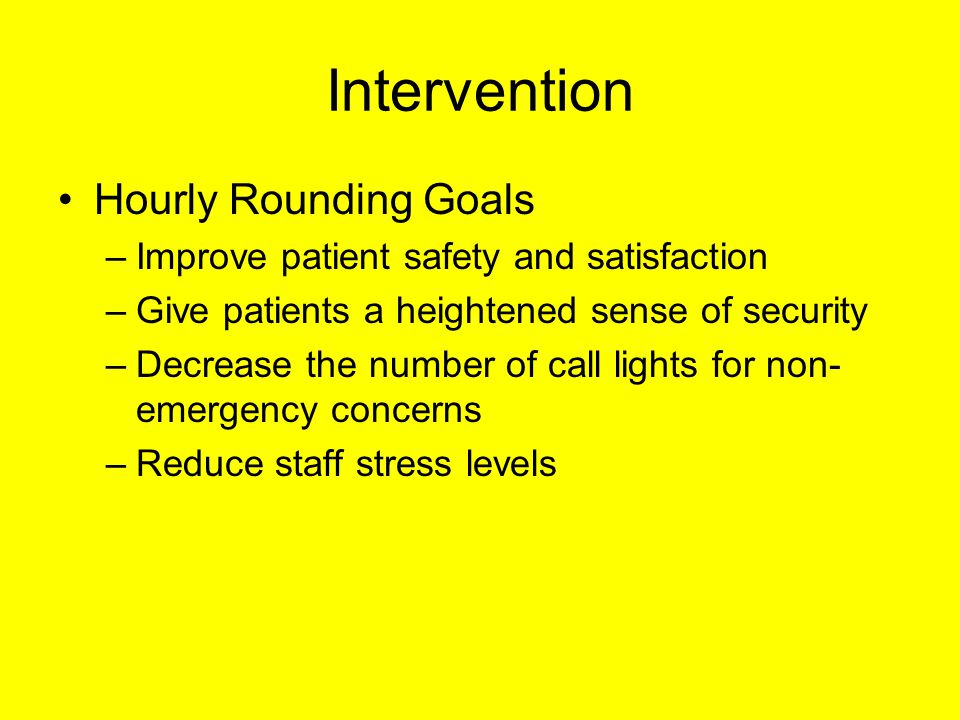 Effect of hourly nursing rounds on call light use patient falls intervention hourly rounding goals fandeluxe Choice Image