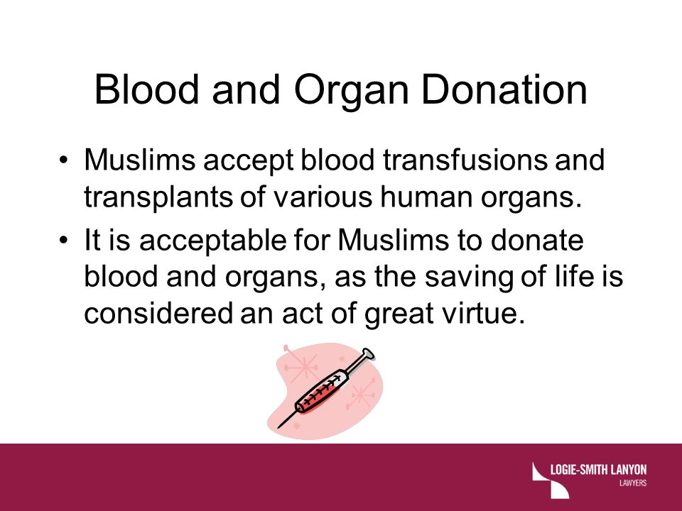 Blood and Organ Donation