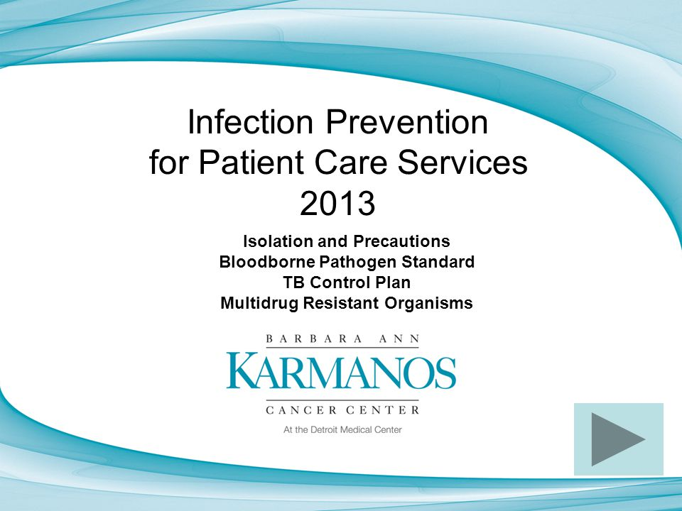 Infection Prevention for Patient Care Services 2013