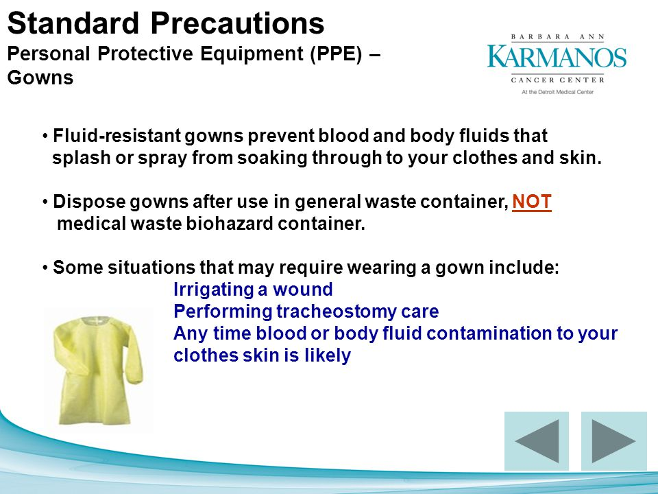 Standard Precautions Personal Protective Equipment (PPE) – Gowns