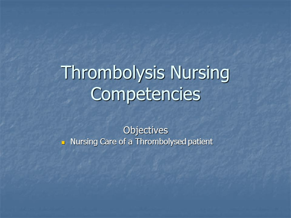 Thrombolysis Nursing Competencies