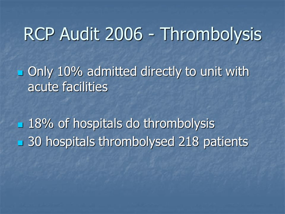 RCP Audit 2006 - Thrombolysis