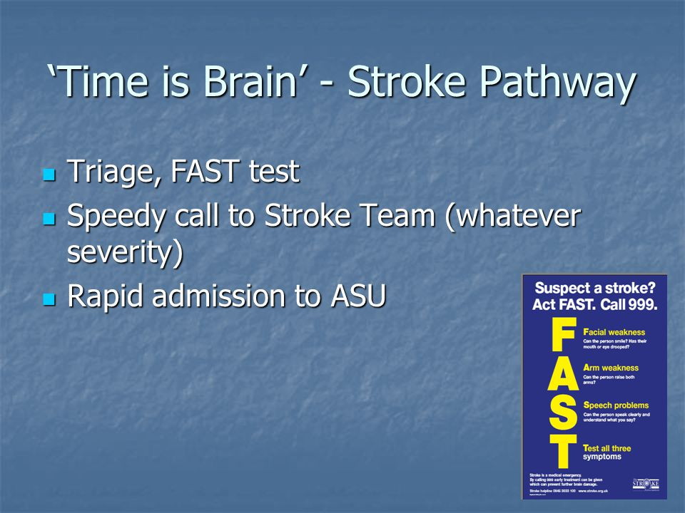 'Time is Brain' - Stroke Pathway