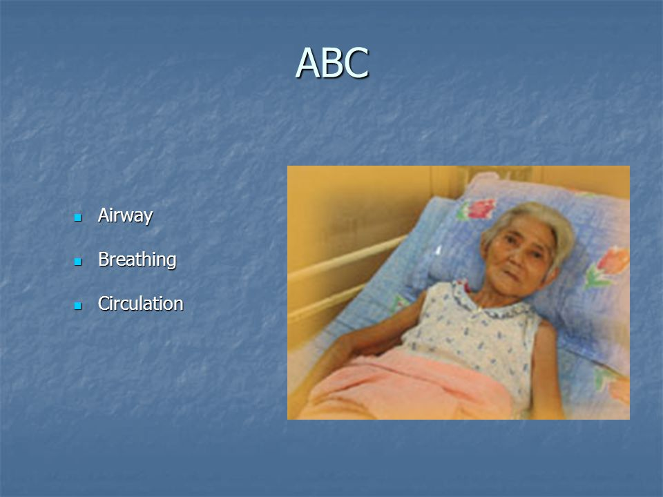 ABC Airway Breathing Circulation