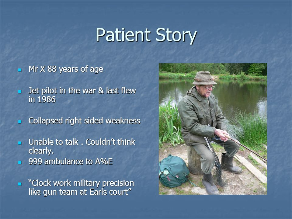 Patient Story Mr X 88 years of age