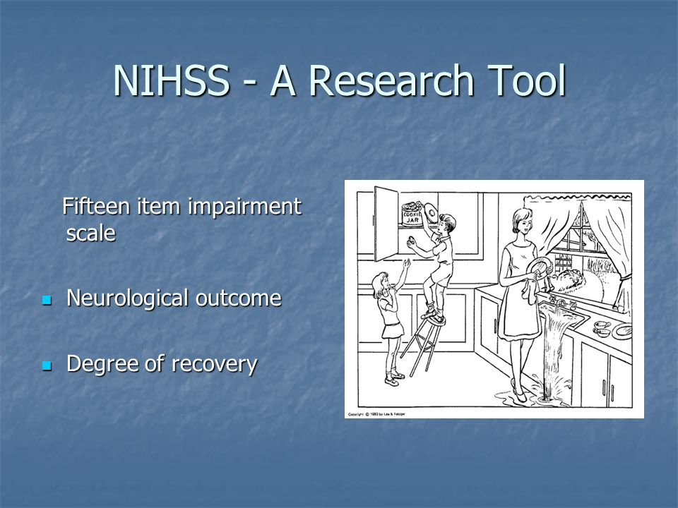 NIHSS - A Research Tool Fifteen item impairment scale