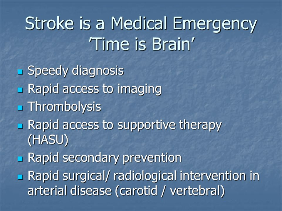 Stroke is a Medical Emergency 'Time is Brain'