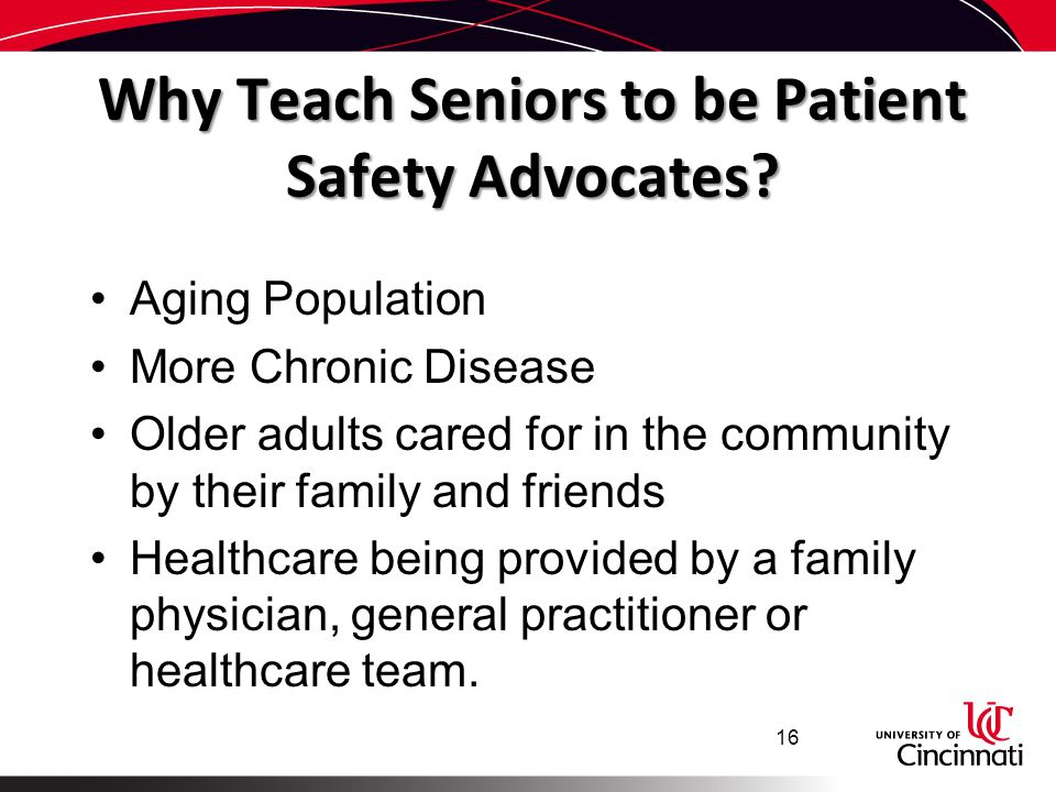 Why Teach Seniors to be Patient Safety Advocates