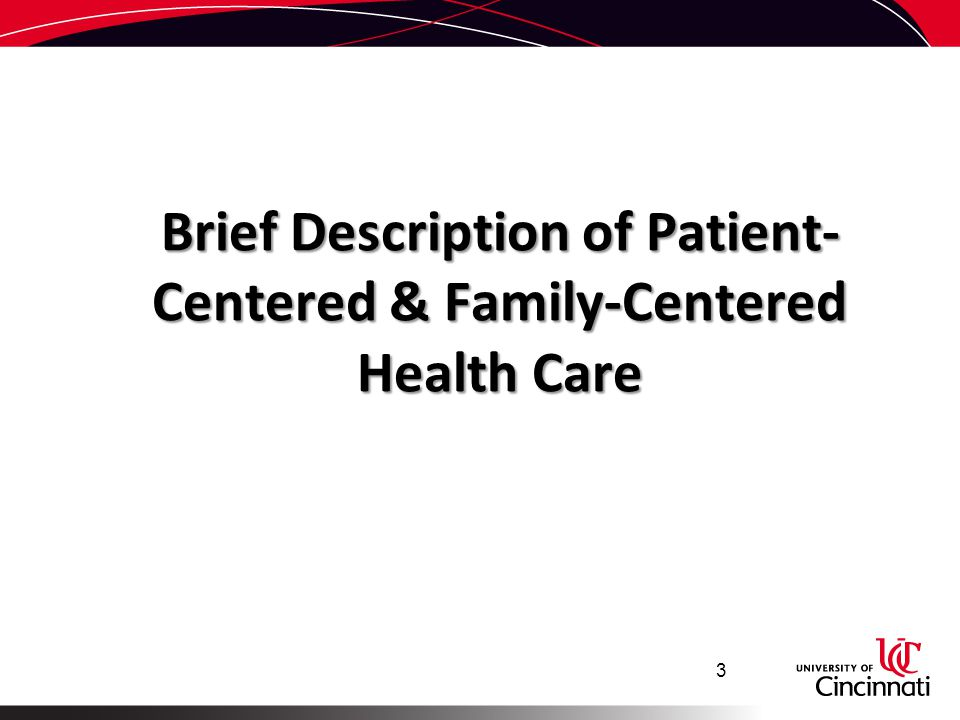 Brief Description of Patient-Centered & Family-Centered Health Care