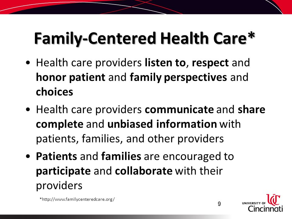 Family-Centered Health Care*