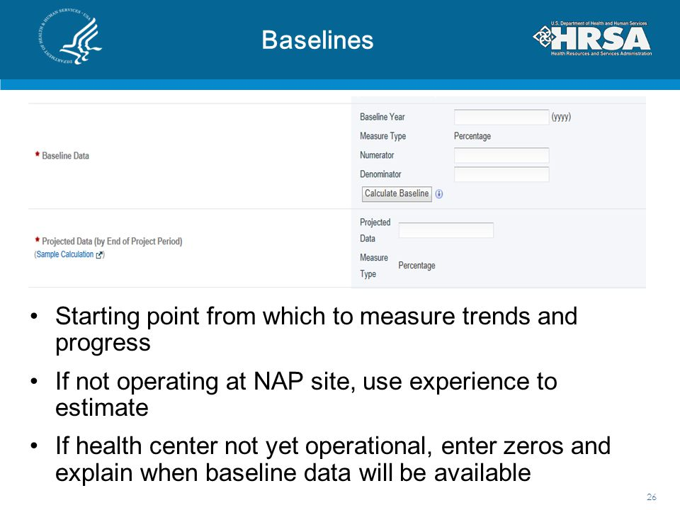 Baselines Starting point from which to measure trends and progress