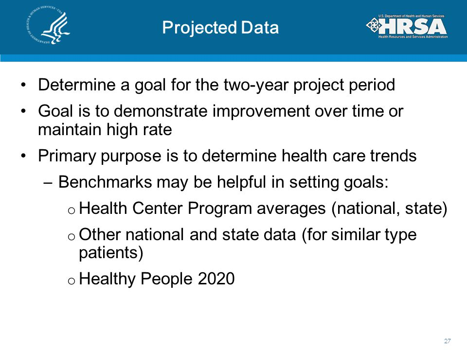 Projected Data Determine a goal for the two-year project period