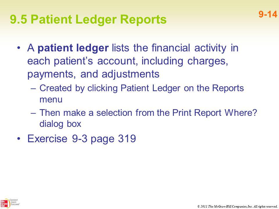 9.5 Patient Ledger Reports