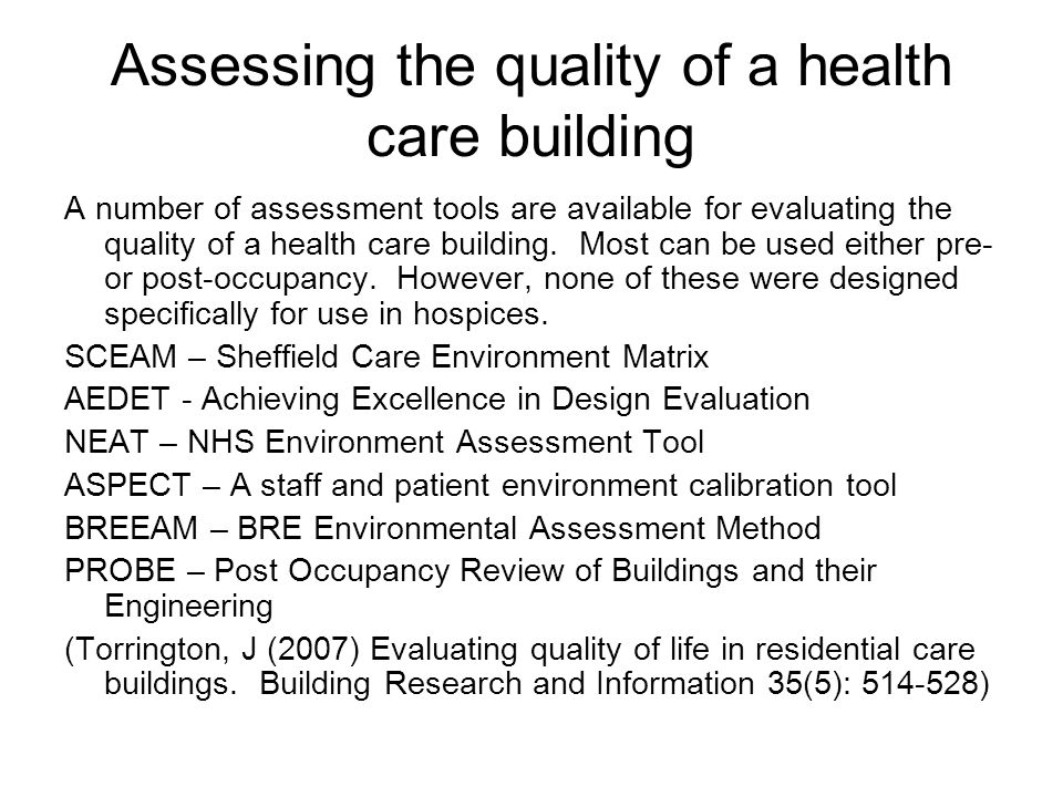Assessing the quality of a health care building