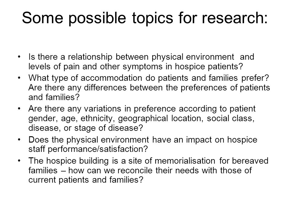 Some possible topics for research: