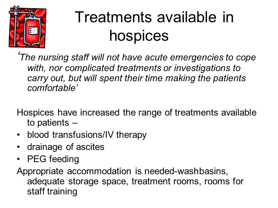 Treatments available in hospices