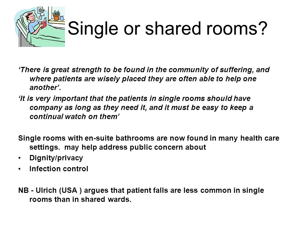 Single or shared rooms